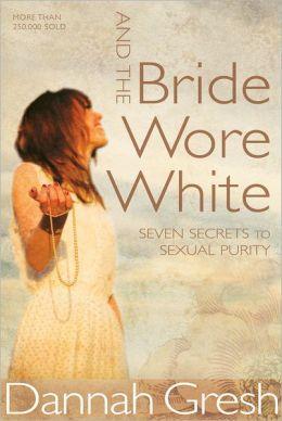 The Bride Wore White